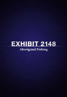 Exhibit 2148: Aboriginal Fishing