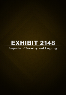 Exhibit 2148: Impacts of Forestry and Logging