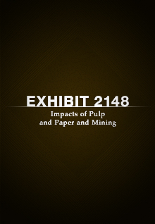 Exhibit 2148: Impacts of Pulp and Paper and Mining