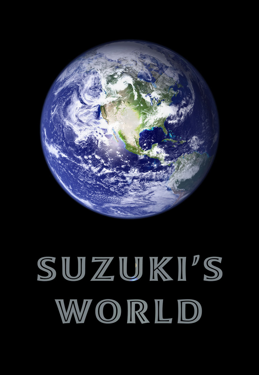 Poster of the earth from space on black serves as a link to the Suzuki's world film page