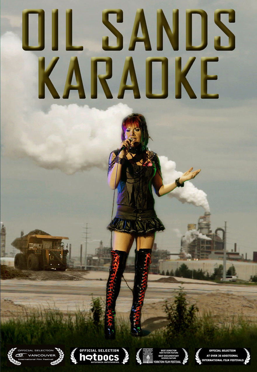 Oil Sands Karaoke poster with a singer at the tar sands acts as a link to the film page