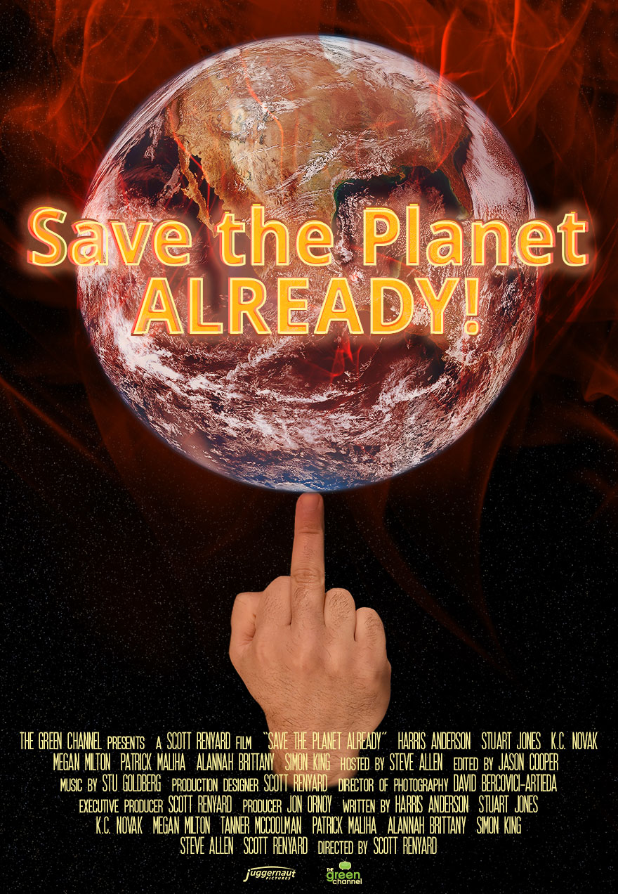 Poster of a flaming earth on the middle finger serves as a link to the Save the Planet Already film