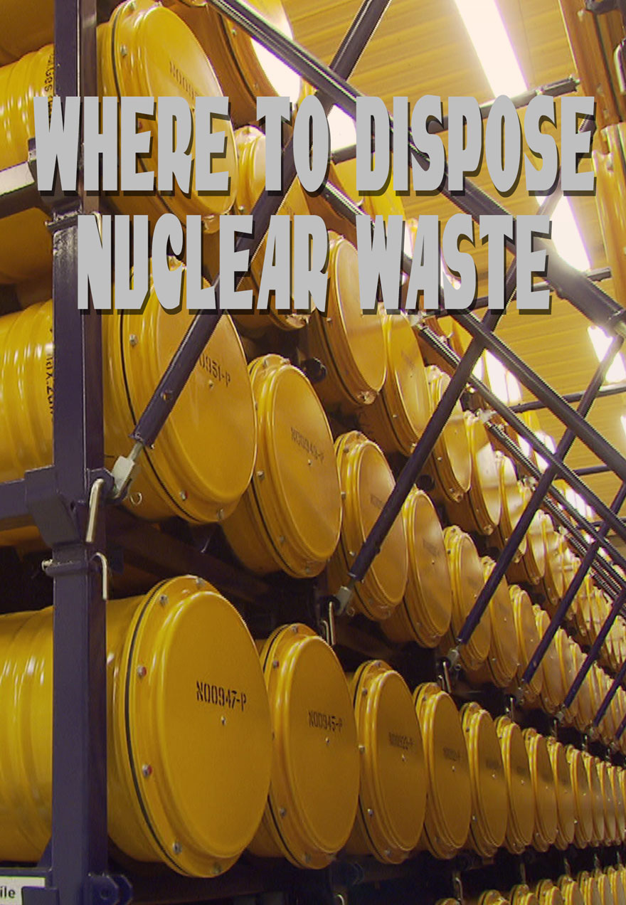 poster of rows of yellow waste drums stacked on top of each other acts as a link to the Where To Dispose Nuclear Waste film page